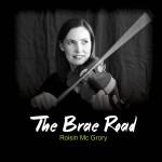 Roisin Mc Grory, Brae Road CD Cover , Inishowen, Donegal, Ireland, Fiddle, Irish Music, Ceol na Coille Summer School, Summer School,